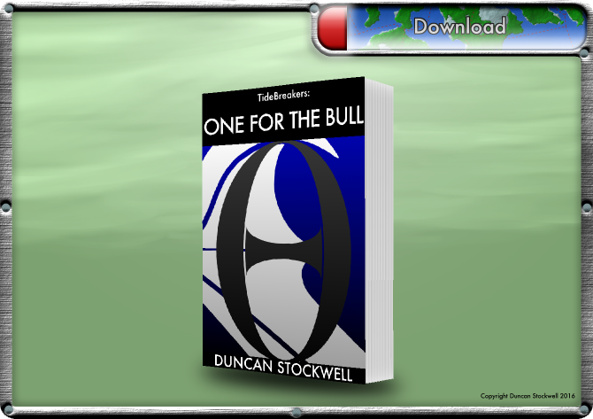 TideBreakers Prologue 2: One For The Bull